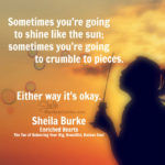 Sometimes You're Going to Crumble…
